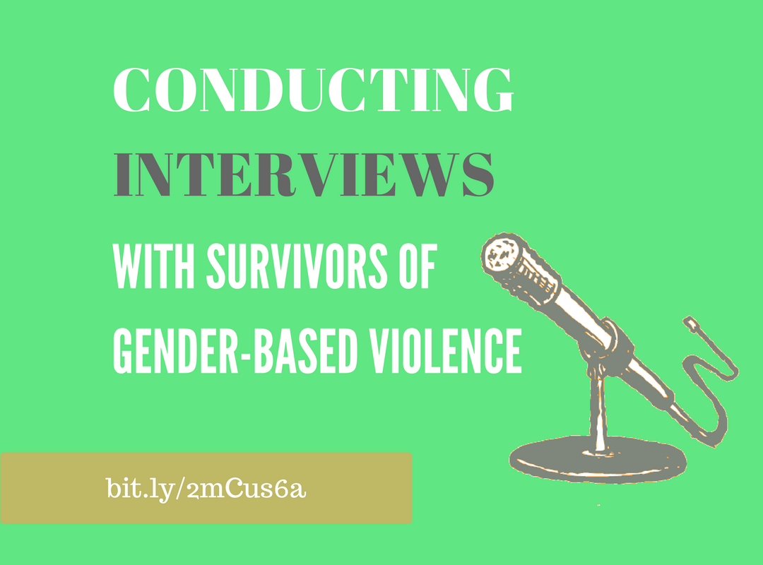 library tips interviewing survivors of gender based violence tips interviewing survivors of gender based violence